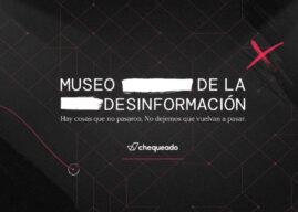 """Chequeado y Fit BBDO presentan el """"Museo de la Desinformación"""""""
