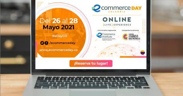"""Colombia también tendrá su eCommerce Day """"Online [Live] Experience"""" 2021"""