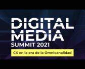 Customer experience en la era de la omnicanalidad: la propuesta del Digital Media Summit 2021